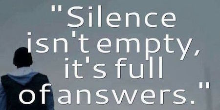 Silence is Necessary